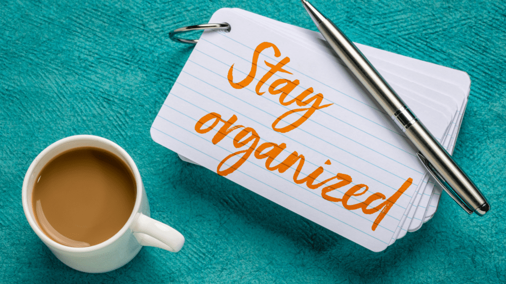 tips to get organized